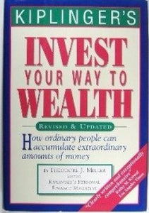 Invest Your Way To Wealth