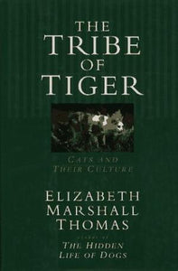 The Tribe of Tiger