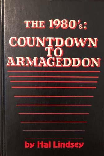The 1980's: Countdown To Armageddon