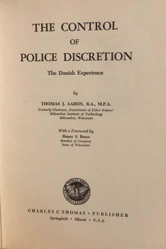 The Control of Police Discretion