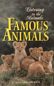 Famous Animals/Listening to the Animals