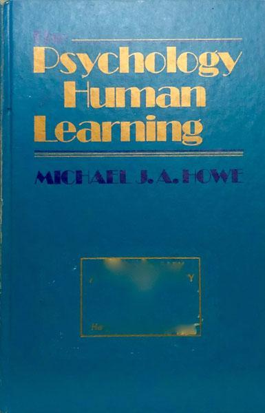 The Psychology of Human Learning