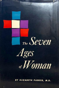 The Seven Ages of Woman