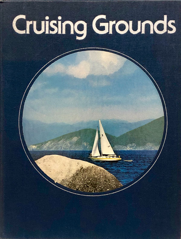 Time Life Boating Library: Cruising Grounds