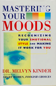 Mastering Your Moods