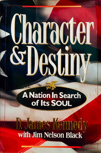 Character & Destiny: A Nation In Search of Its Soul