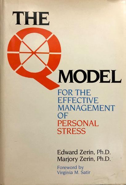 The Q Model For The Effective Management of Personal Stress