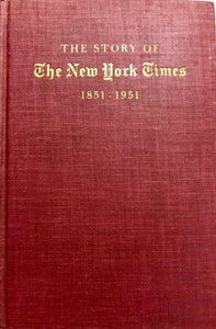 The Story of The New York Times : 1851-1951