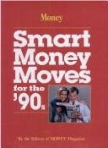Smart Money Moves for the '90s