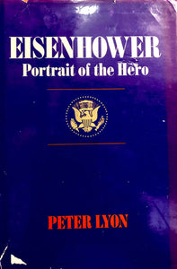 Eisenhower Portrait of the Hero