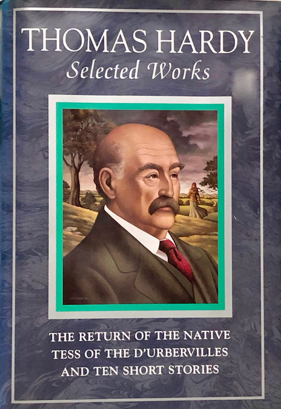 Selected Works: Thomas Hardy