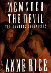 Memnoch The Devil : The Vampire Chronicles