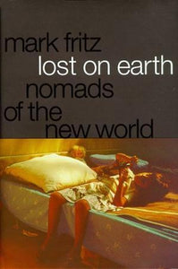 Lost On Earth : Nomads Of The New World