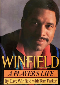 Winfield : A Player's Life