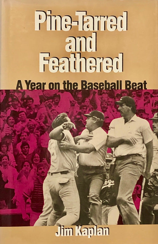 Pine-Tarred And Feathered : A Year On The Baseball Beat