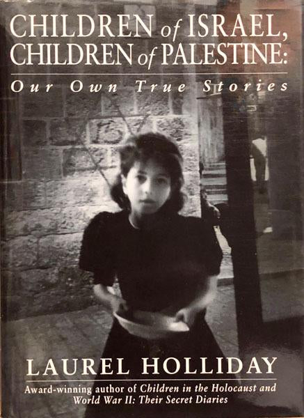 Children of Israel, Children of Palestine: Our Own True Stories