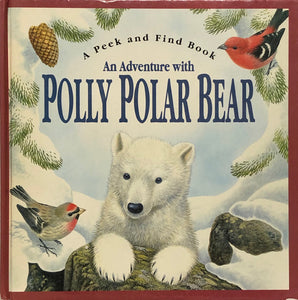 An Adventure With Polly Polar Bear