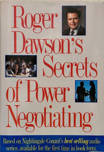 Roger Dawson's Secrets of Power Negotiating