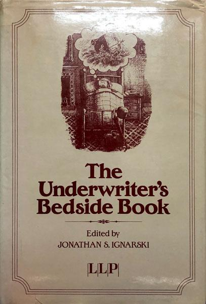 The Underwriter's Bedside Book