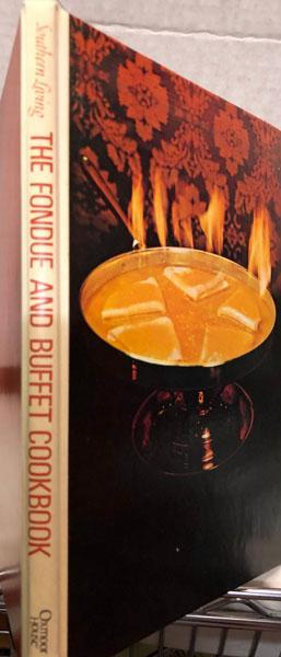 The Fondue and Buffet Cookbook