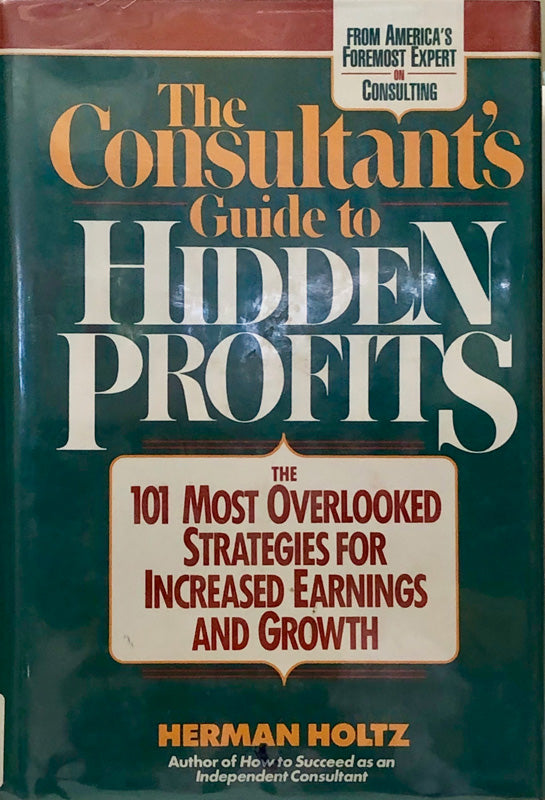 The Consultant's Guide to Hidden Profits