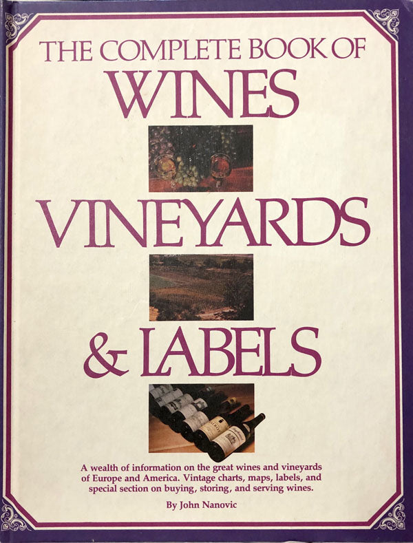 The Complete Book of Wines, Vineyards and Labels