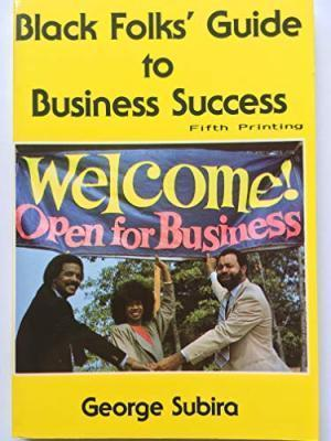 Black Folk's Guide to Business Success