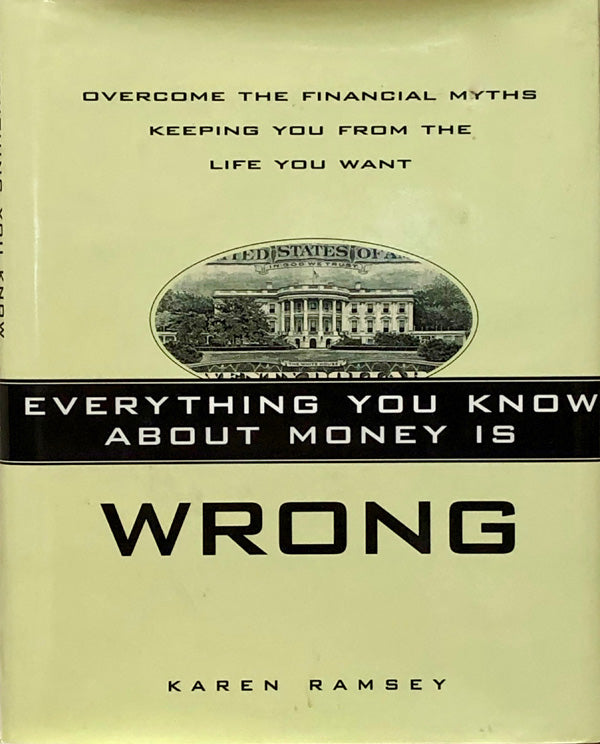 Everything You Know About Money is Wrong
