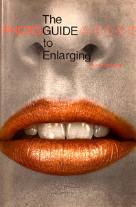 The Photo Guide To Enlarging