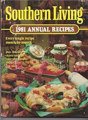 Southern Living 1981 Annual Recipes