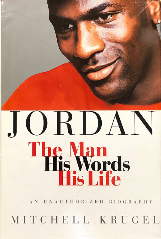 Jordan: The Man His Words, His Life