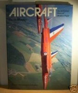 Aircraft : An All Color Story of Modern Flight