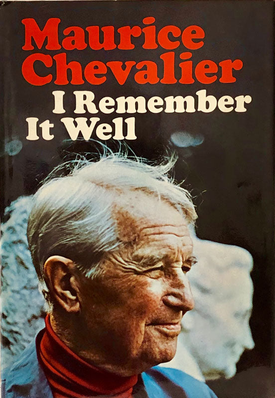 Maurice Chevalier, I Remember It Well