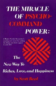 The Miracle of Psycho-Command Power