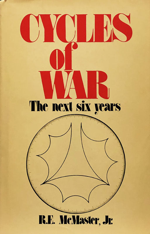 Cycles of War: The Next Six Years
