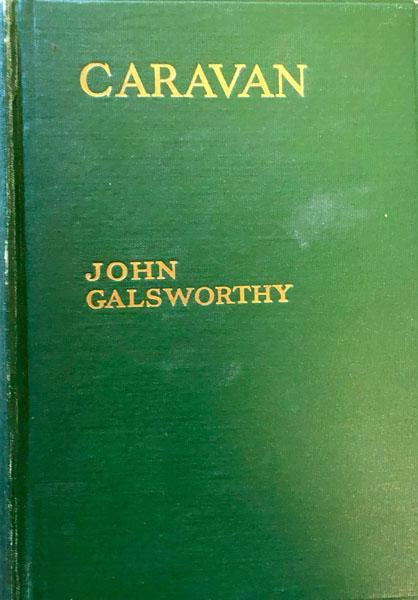 Caravan : The Assembled Tales of John Galsworthy