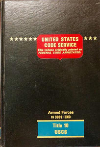 United States Code Service FCA Ed. : Title 10: Armed Forces, 3001 - END