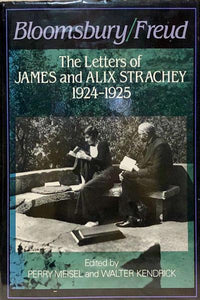 BLOOMSBURY/FREUD: The Letters of James & Alix Strachey, 1924-1925