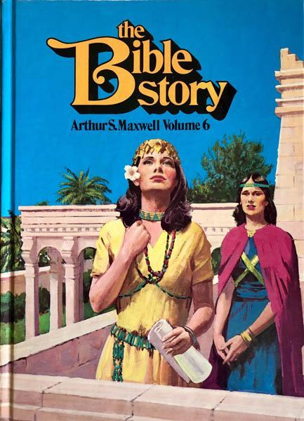 The Bible Story : Struggles and Victories Vol. 6