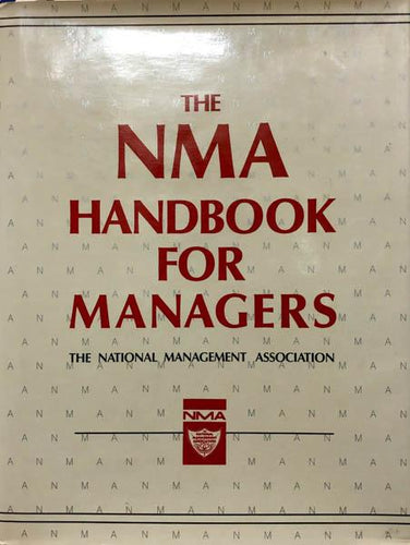 The NMA Handbook for Managers