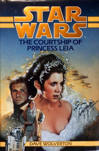Star Wars The Courtship of Princess Leia