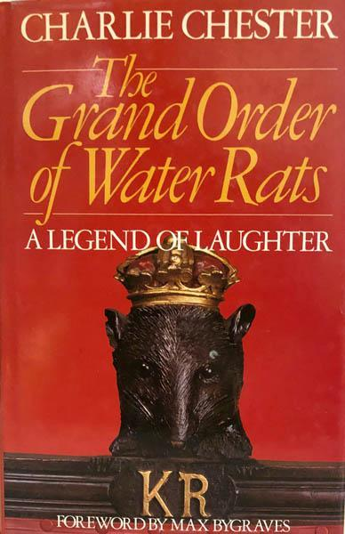 The Grand Order of Water Rats, A Legend of Laughter