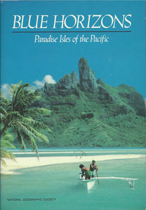 Blue Horizons: Paradise Isles of the Pacific