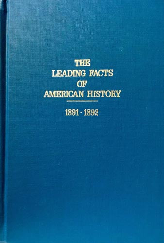 The Leading Facts of American History: 1891-1892