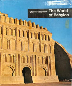 The World of Babylon: Nineveh and Assyria