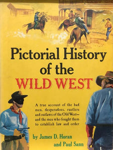 Pictorial History Of The Wild West