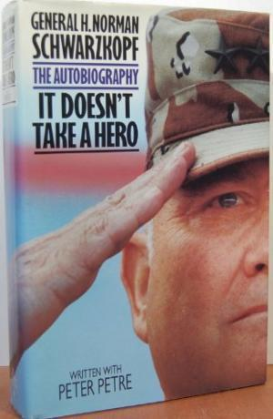 It Doesn' Take A Hero - The Autobiography
