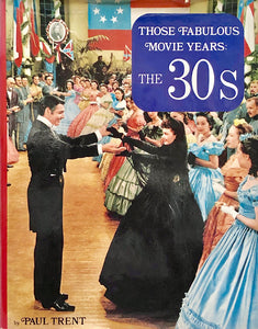 Those Fabulous Movie Years: The 30s
