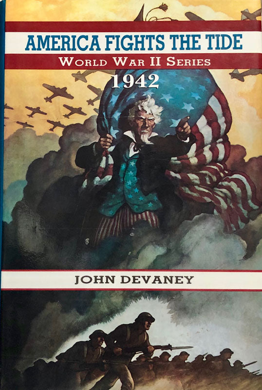 America Fights The Tide: 1942