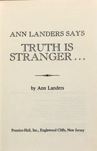 Ann Landers Says Truth is Stranger...